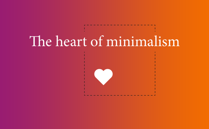 The heart of minimalism